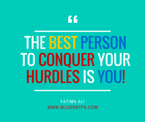 the best person to conquer your hurdles is you (1)